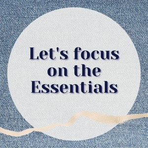 New year, New week. Let's focus on the Essentials.